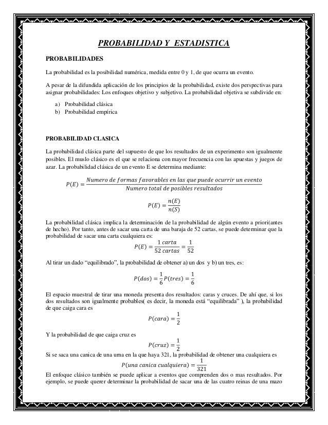 PROBABILIDAD Y ESTADISTICAPROBABILIDADESLa probabilidad es la posibilidad numérica, medida entre 0 y 1, de que ocurra un e...