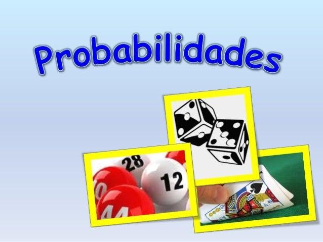 O que são probabilidades? • Existem dois tipos de experiências: • Uma probabilidade é uma forma de medir as hipóteses que ...