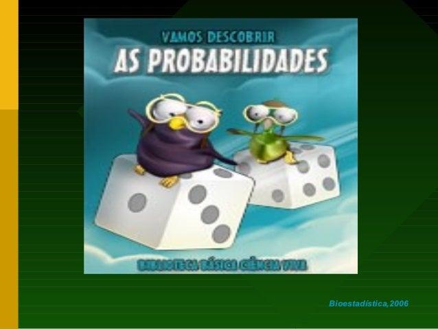 Bioestadística,2006