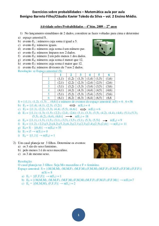 Exercícios sobre probabilidades – Matemática aula por aula Benigno Barreto Filho/Cláudio Xavier Toledo da Silva – vol. 2 E...
