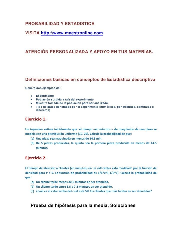 PROBABILIDAD Y ESTADISTICA <br />VISITA http://www.maestronline.com<br />ATENCIÓN PERSONALIZADA Y APOYO EN TUS MATERIAS.<b...