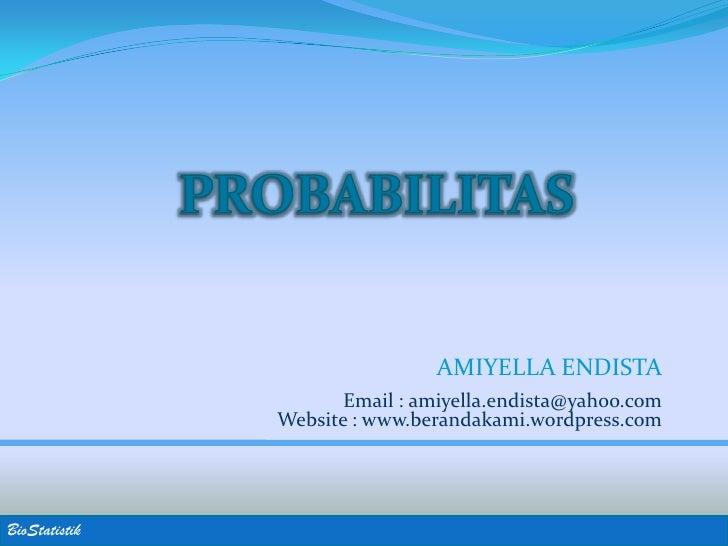 AMIYELLA ENDISTA                       Email : amiyella.endista@yahoo.com                Website : www.berandakami.wordpre...