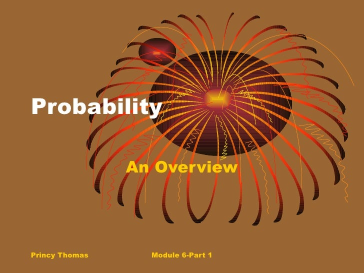 Probability An Overview