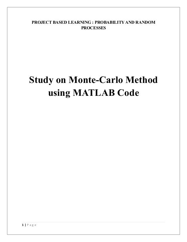 project based learning probability and random processes study on monte carlo method using matlab