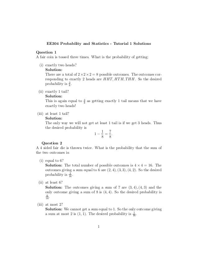 probability and statistics answers Students' solutions manual probability and statistics this manual contains solutions to odd-numbered exercises from the book probability and statistics by.
