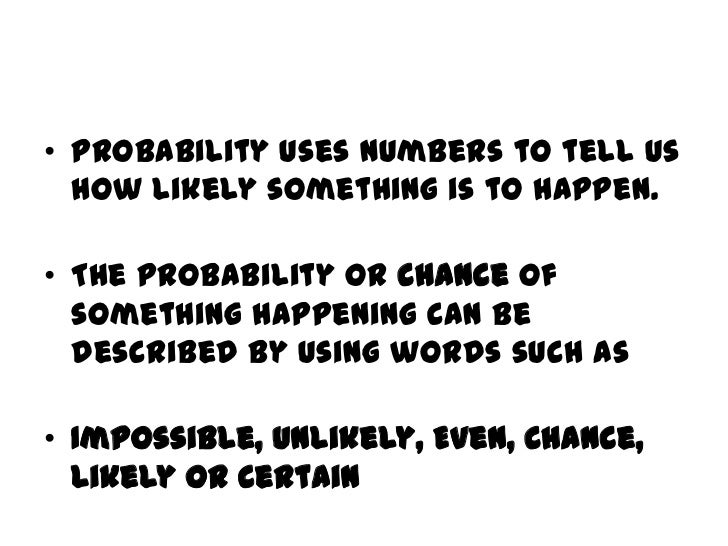 Probability & chance