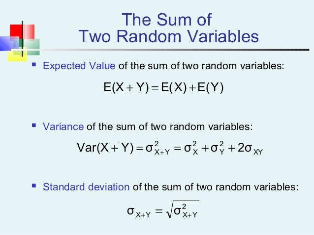 random variable and expected average return The sample mean (average) x¯ = (x1 +   + x n)/n = x i x i/n is a random variable with its own distribution, called the sampling distribution the expected value of x¯ is.