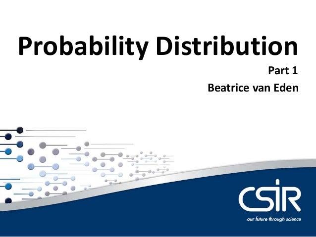Beatrice van Eden Probability Distribution Part 1