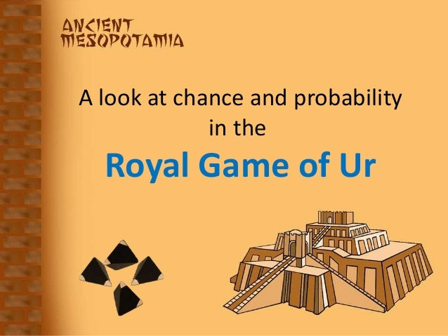 A look at chance and probability in the Royal Game of Ur