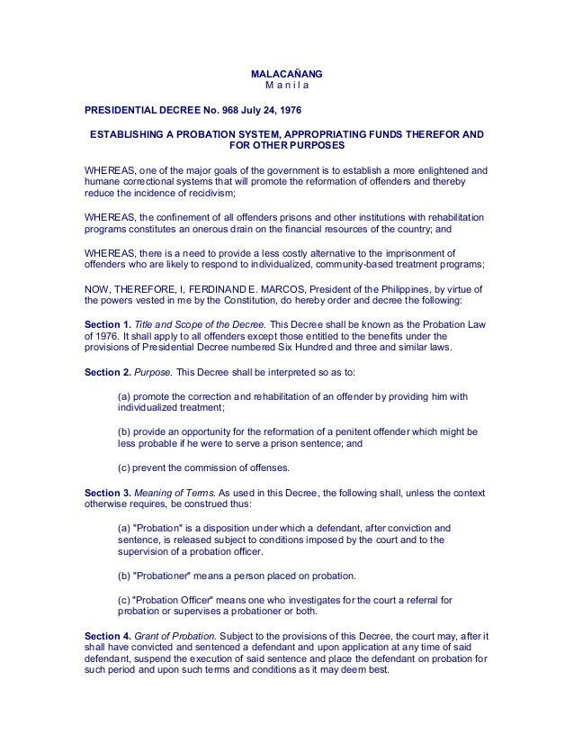 MALACAÑANG M a n i l a PRESIDENTIAL DECREE No. 968 July 24, 1976 ESTABLISHING A PROBATION SYSTEM, APPROPRIATING FUNDS THER...