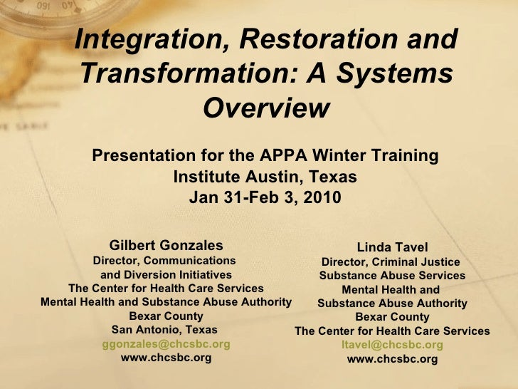 Integration, Restoration and Transformation: A Systems Overview Presentation for the APPA Winter Training Institute Austin...