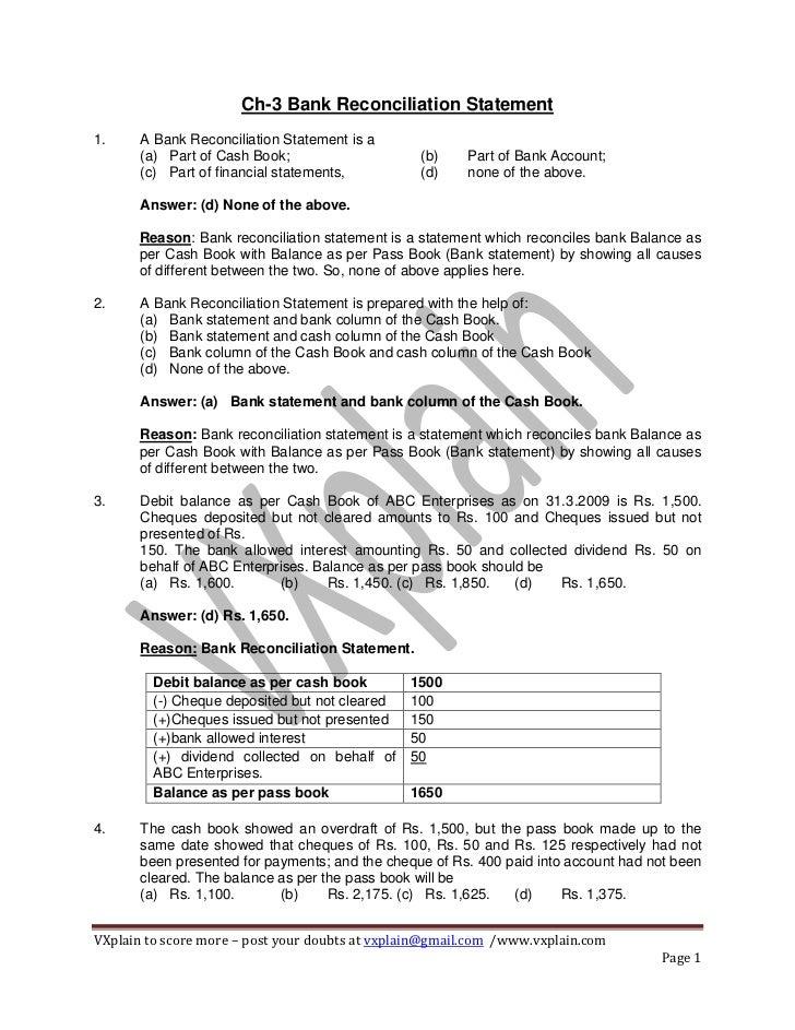 Ch-3 Bank Reconciliation Statement1.     A Bank Reconciliation Statement is a       (a) Part of Cash Book;                ...