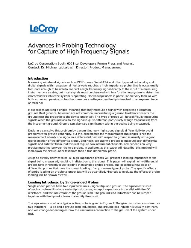 Advances in Probing Technologyfor Capture of High Frequency SignalsLeCroy Corporation Booth 600 Intel Developers Forum Pre...