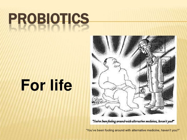 Probiotics in Adult Gastroenterology Slide 2