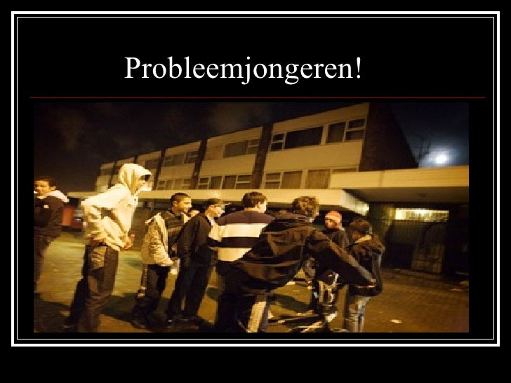 Probleemjongeren!