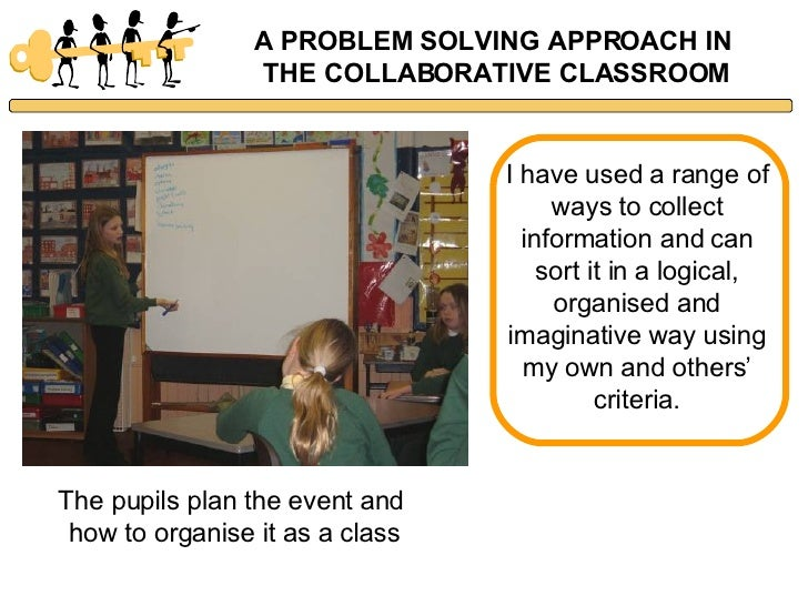 Collaborative Approach Classroom ~ Problem solving in the collaborative classroom