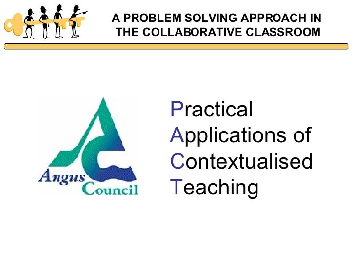 Collaborative Approach Classroom : Problem solving in the collaborative classroom