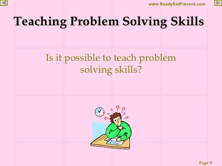problem solving skills in children education essay It is play that influences children's learning and their development  once  children have acquire problem solving skills, they become more.