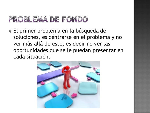 Problema condicionante de las alternativas de solución Slide 2
