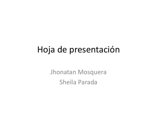 Hoja de presentación Jhonatan Mosquera Sheila Parada