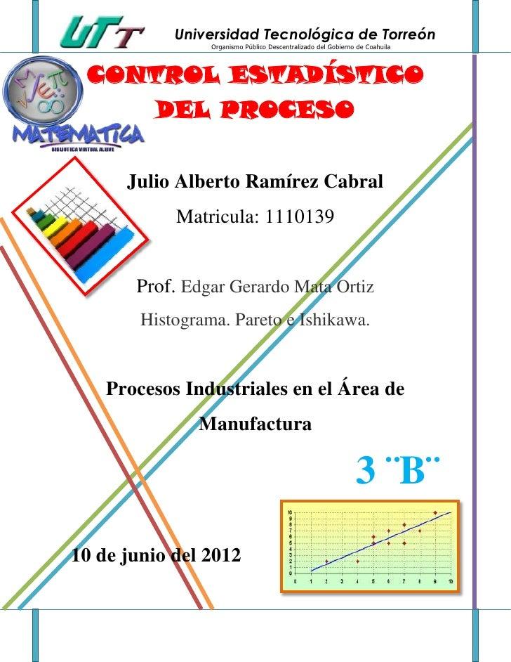 Universidad Tecnológica de Torreón                 Organismo Público Descentralizado del Gobierno de Coahuila CONTROL ESTA...