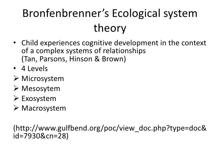 analysis of bronfenbrenner theory Uriel bronfenbrenner has defined a very complex set of ecological relations a systems analysis with an emphasis on ecological systems theory (july 1.
