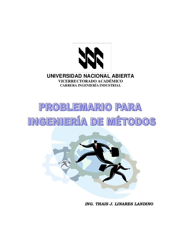 UNIVERSIDAD NACIONAL ABIERTA   VICERRECTORADO ACADÉMICO    CARRERA INGENIERÍA INDUSTRIAL               ING. THAIS J. LINAR...