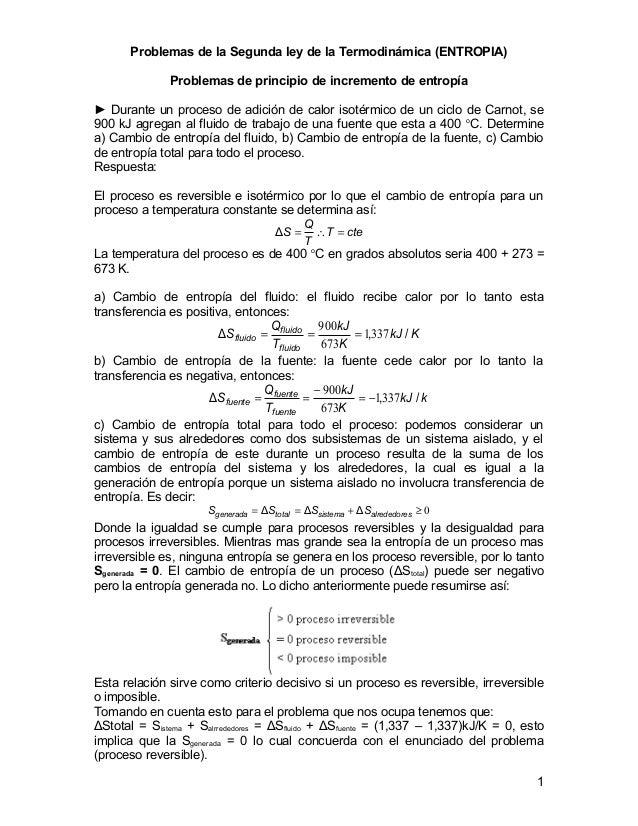 Problemas de la Segunda ley de la Termodinámica (ENTROPIA) Problemas de principio de incremento de entropía ► Durante un p...