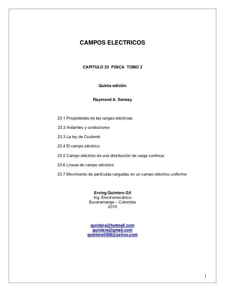 CAMPOS ELECTRICOS             CAPITULO 23 FISICA TOMO 2                      Quinta edición                   Raymond A. S...