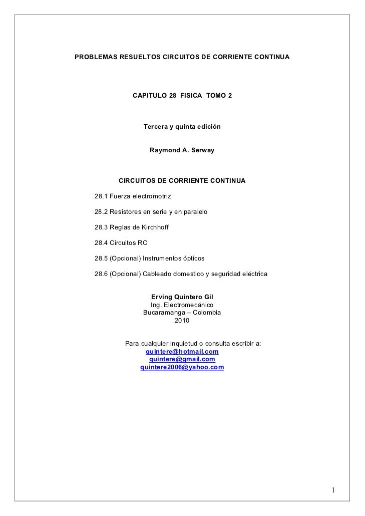 PROBLEMAS RESUELTOS CIRCUITOS DE CORRIENTE CONTINUA                CAPITULO 28 FISICA TOMO 2                    Tercera y ...
