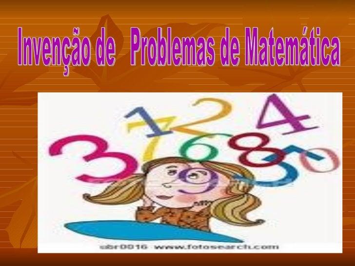 Invenção de  Problemas de Matemática
