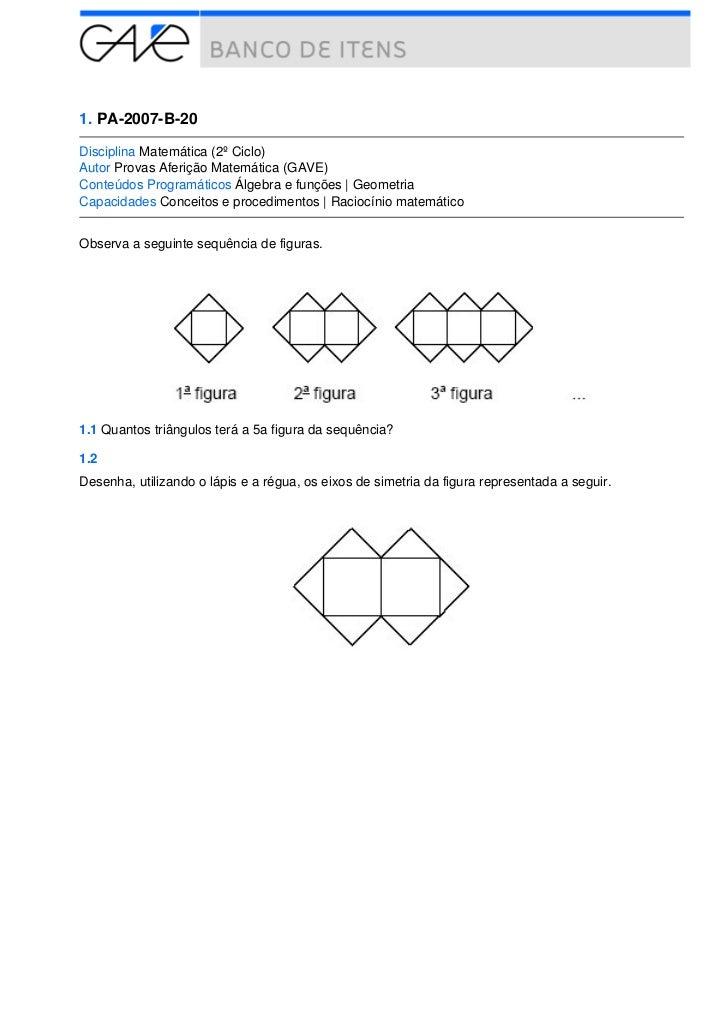 1. PA-2007-B-20Disciplina Matemática (2º Ciclo)Autor Provas Aferição Matemática (GAVE)Conteúdos Programáticos Álgebra e fu...