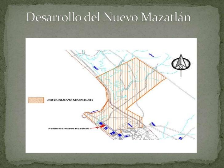 Desarrollo del Nuevo Mazatlán<br />