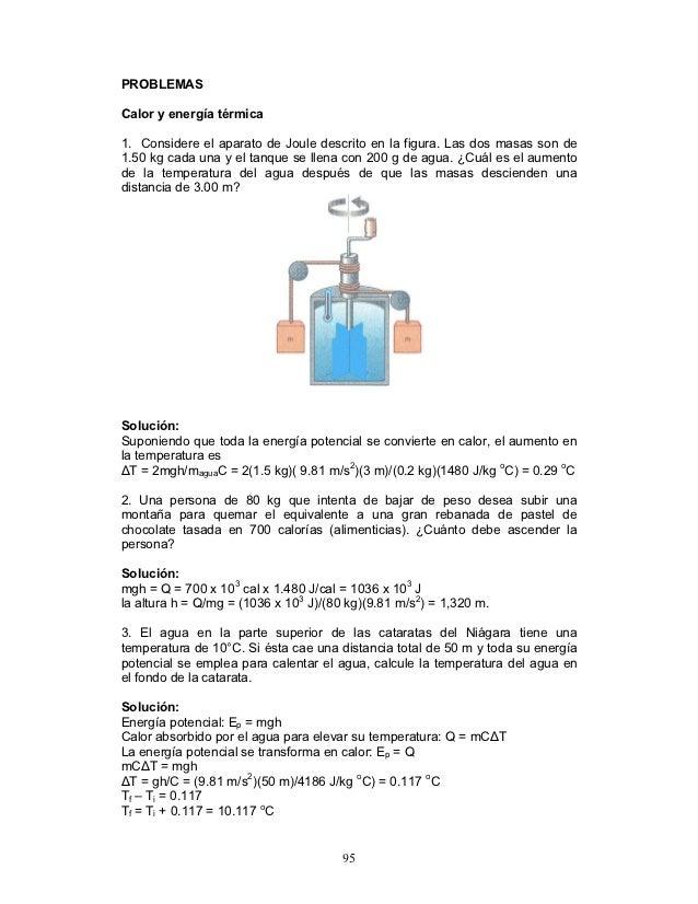 PROBLEMASCalor y energía térmica1. Considere el aparato de Joule descrito en la figura. Las dos masas son de1.50 kg cada u...