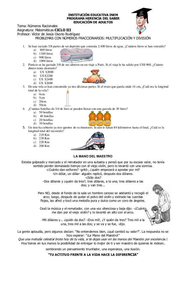 INSTITUCIÓN EDUCATIVA INEM PROGRAMA HERENCIA DEL SABER EDUCACIÓN DE ADULTOS Tema: Números Racionales Asignatura: Matemátic...