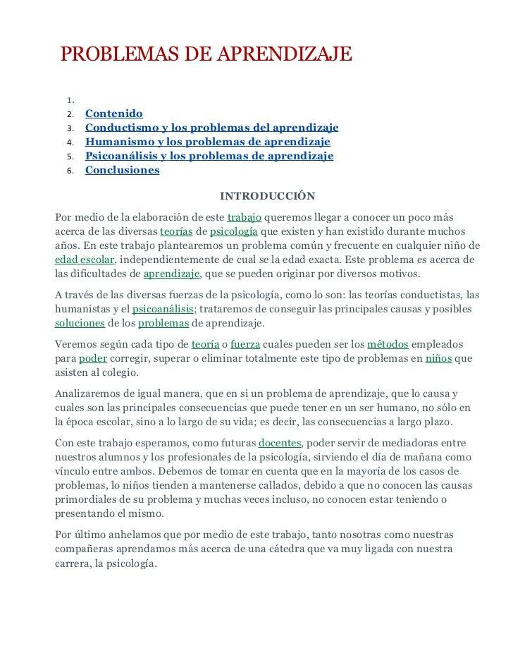 PROBLEMAS DE APRENDIZAJE  1.  2.   Contenido  3.   Conductismo y los problemas del aprendizaje  4.   Humanismo y los probl...