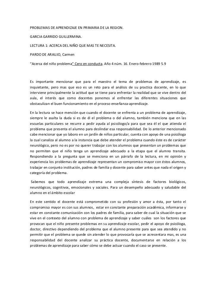 PROBLEMAS DE APRENDIZAJE EN PRIMARIA DE LA REGION.GARCIA GARRIDO GUILLERMINA.LECTURA 1: ACERCA DEL NIÑO QUE MAS TE NECESIT...