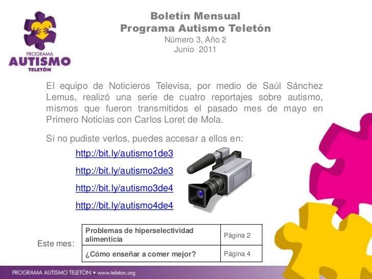 Boletín Mensual                       Programa Autismo Teletón                                   Número 3, Año 2          ...