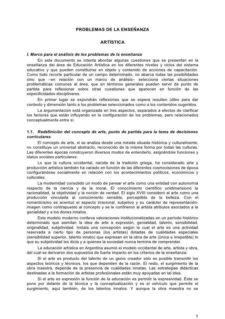 PROBLEMAS DE LA ENSEÑANZA                                           ARTÍSTICA  I. Marco para el análisis de los problemas ...