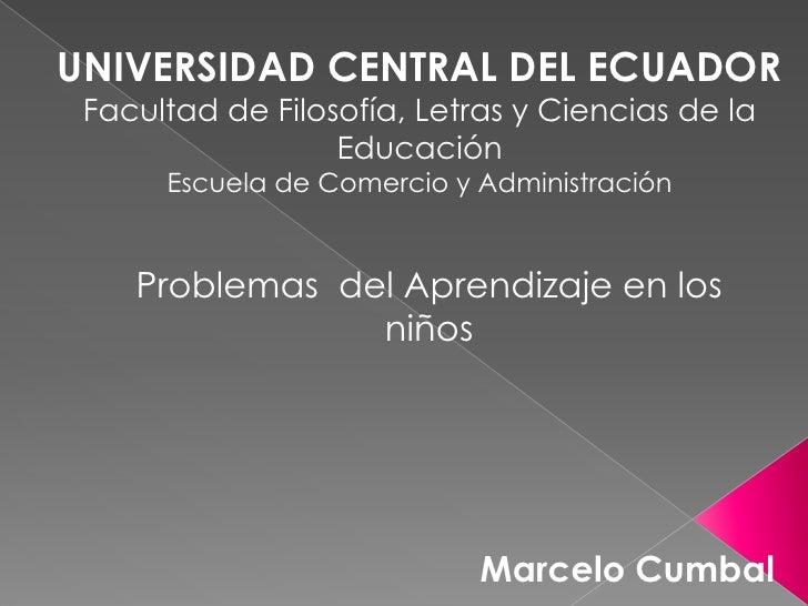 UNIVERSIDAD CENTRAL DEL ECUADOR Facultad de Filosofía, Letras y Ciencias de la                  Educación      Escuela de ...