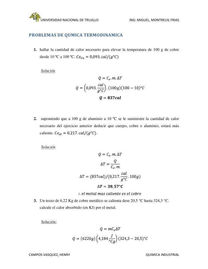 UNIVERSIDAD NACIONAL DE TRUJILLO                     ING: MIGUEL, MONTREUIL FRIASPROBLEMAS DE QUMICA TERMODINAMICA  1. hal...