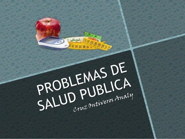 PROBLEMAS DE SALUD PUBLICA