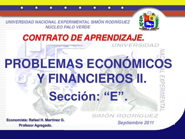 UNIVERSIDAD NACIONAL EXPERIMENTAL SIMÓN RODRÍGUEZ                NÚCLEO PALO VERDE         CONTRATO DE APRENDIZAJE.PROBLEM...
