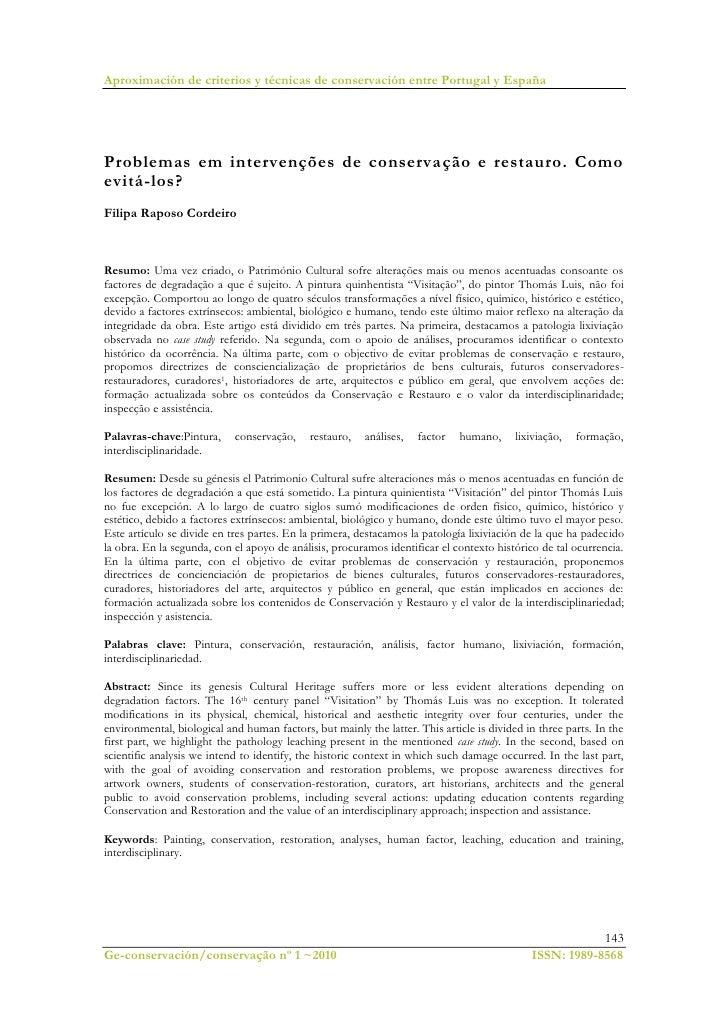 Aproximación de criterios y técnicas de conservación entre Portugal y EspañaProblemas em intervenções de conserva ção e re...