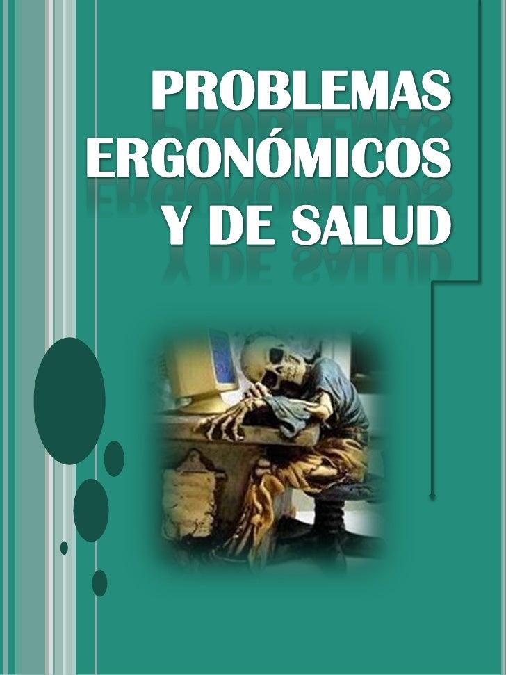 problemas ergonomicos y de salud