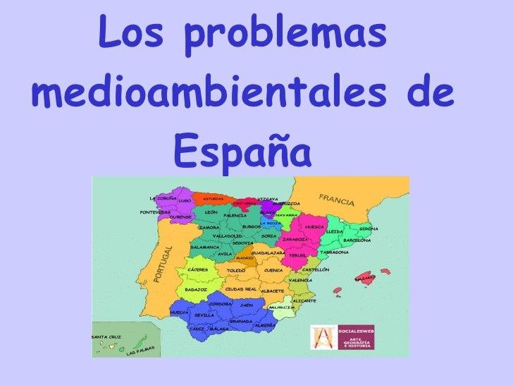 Los problemas medioambientales de España