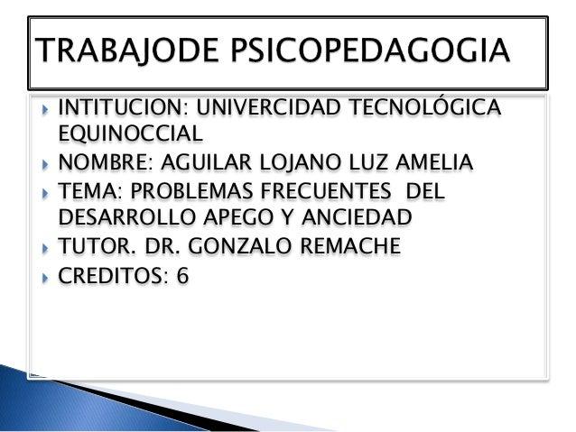  INTITUCION: UNIVERCIDAD TECNOLÓGICA  EQUINOCCIAL   NOMBRE: AGUILAR LOJANO LUZ AMELIA   TEMA: PROBLEMAS FRECUENTES DEL ...