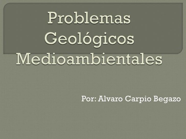 Por: Alvaro Carpio Begazo