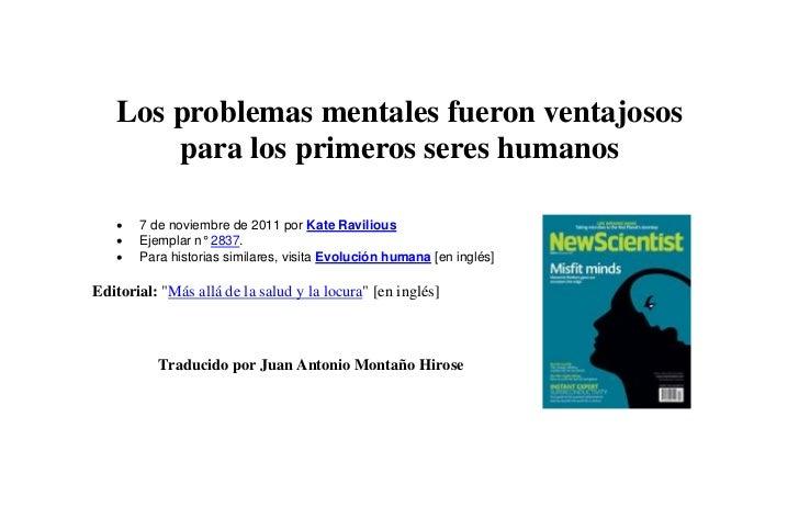 Los problemas mentales fueron ventajosos       para los primeros seres humanos      7 de noviembre de 2011 por Kate Ravil...