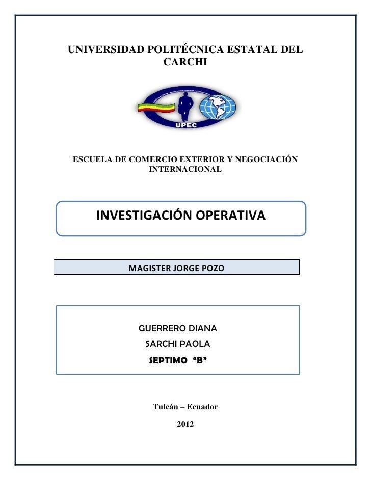 UNIVERSIDAD POLITÉCNICA ESTATAL DEL              CARCHIESCUELA DE COMERCIO EXTERIOR Y NEGOCIACIÓN              INTERNACION...
